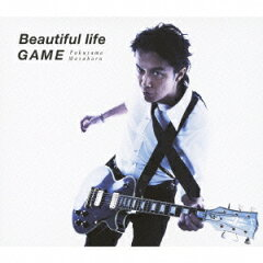 【送料無料】Beautiful life/GAME(初回限定 「GAME」 Music Clip DVD付 盤 CD+DVD) [ 福山雅治 ]