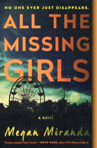 All the Missing Girls ALL THE MISSING GIRLS BOUND FO [ Megan Miranda ]