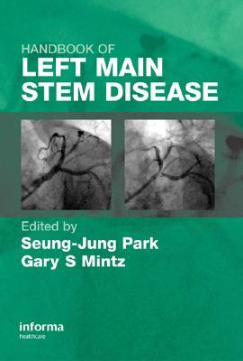 Handbook of Left Main Stem Disease [ Seung-Jung Park ]