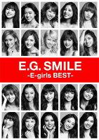 E.G. SMILE -E-girls BEST- (2CD+3DVD+スマプラムービー+スマプラミュージック)