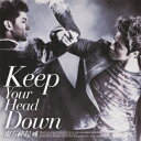 ウェ(KeepYour HeadDown) 日本ライセンス盤(CD+DVD)