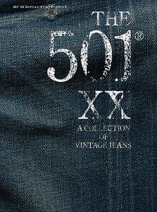 【楽天ブックスならいつでも送料無料】ヴィンテージ501XX極上写真集 A COLLECTION OF VINTAGE J...