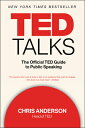TED Talks: The Official TED Guide to Public Speaking TED TALKS [ Chris Anderson ]