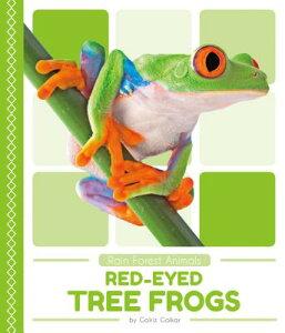 Red-Eyed Tree Frogs RED-EYED TREE FROGS (Rain Forest Animals) [ Golriz Golkar ]