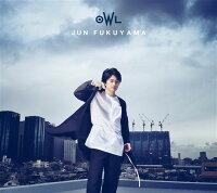OWL (初回限定盤 CD+DVD)