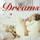 Dreams [ (オムニバス) ]
