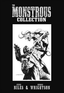 The Monstrous Collection of Steve Niles and Bernie Wrightson MONSTROUS COLL OF STEVE NILES [ Steve Niles ]