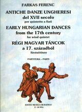 【輸入楽譜】ファルカス, Ferenc: 17世紀のハンガリー舞曲/木管五重奏用編曲