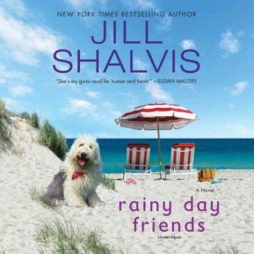 Rainy Day Friends RAINY DAY FRIENDS 10D (Wildstone) [ Jill Shalvis ]