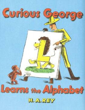 Curious George Learns the Alphabet CURIOUS GEORGE LEARNS THE ALPH (Curious George) [ H. A. Rey ]