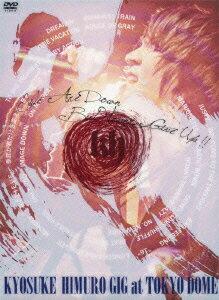 """東日本大震災復興支援チャリティライブ KYOSUKE HIMURO GIG at TOKYO DOME """"We Are Down But Never Give Up!!"""""""
