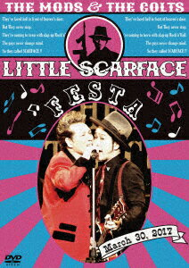 LITTLE SCARFACE FESTA [ THE MODS ]
