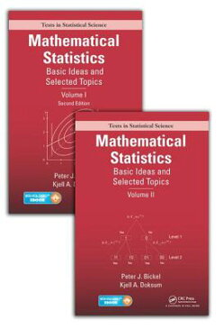 Mathematical Statistics: Basic Ideas and Selected Topics, Volumes I-II Package MATHEMATICAL STATISTICS-2CY (Chapman & Hall/CRC Texts in Statistical Science) [ Peter J. Bickel ]