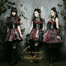 to the beginning(初回限定TypeA)(CD+DVD)