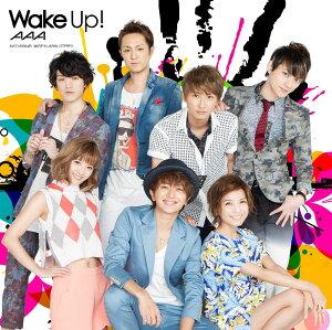 【楽天ブックスならいつでも送料無料】Wake up! (CD+DVD) [ AAA ]