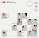 【楽天ブックス限定先着特典】24H (通常盤) (CDジャケット・ステッカー) [ SEVENTEEN ]