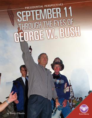 September 11 Through the Eyes of George W. Bush画像