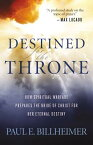 Destined for the Throne: How Spiritual Warfare Prepares the Bride of Christ for Her Eternal Destiny DESTINED FOR THE THRONE REPACK [ Paul E. Billheimer ]