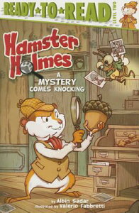 Hamster Holmes, a Mystery Comes Knocking HAMSTER HOLMES A MYST COMES KN (Hamster Holmes) [ Albin Sadar ]