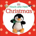 Touch and Feel Christmas TOUCH & FEEL XMAS (Touch and Feel (Dorling Kindersley)) [ DK ]