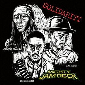 SOLIDARITY [ MIGHTY JAM ROCK ]