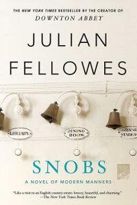 Snobs SNOBS [ Julian Fellowes ]