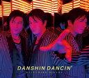 男心 DANCIN' (初回限定盤A CD+DVD) [ 及川光博 ]