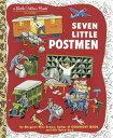 Seven Little Postmen 7 LITTLE POSTMEN (Little Golden Book) [ Margaret Wise Brown ]