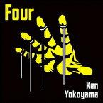 Four [ Ken Yokoyama ]
