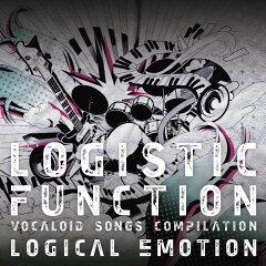 【楽天ブックスならいつでも送料無料】LOGISTIC FUNCTION VOCALOID SONGS COMPILATION [ logica...