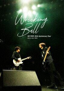 "JOY-POPS 35th Anniversary Tour ""Wrecking Ball"