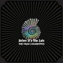 Before It's Too Late (初回盤A 2CD+DVD) [ THE ORAL CIGARETTES ]