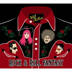 ROCK & ROLL FANTASY [ WILD CHILLUN ]