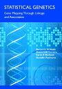 【送料無料】Statistical Genetics: Gene Mapping Through Linkage and Association [ Benjamin M. Neale ]