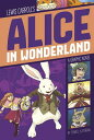 Alice in Wonderland ALICE IN WONDERLAND (Graphic Revolve: Common Core Editions) [ Lewis Carroll ]