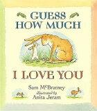 GUESS HOW MUCH I LOVE YOU(P) [ SAM & JERAM MCBRATNEY, ANITA ]