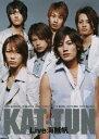 KAT-TUN Live 海賊帆 [ KAT-TUN ]