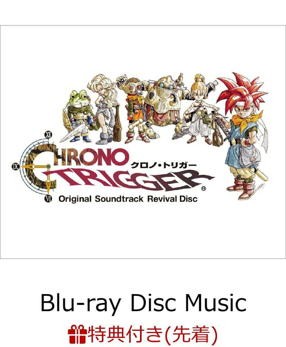 【先着特典】Chrono Trigger Original Soundtrack Revival Disc(映像付サントラ/Blu-ray Disc Music)(ステッカー付き)