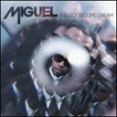 【送料無料】【輸入盤】 Kaleidoscope Dream [ Miguel ]