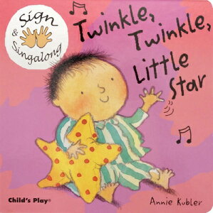 Twinkle, Twinkle, Little Star: American Sign Language TWINKLE TWINKLE LITTLE STAR (Sign & Singalong) [ Annie Kubler ]