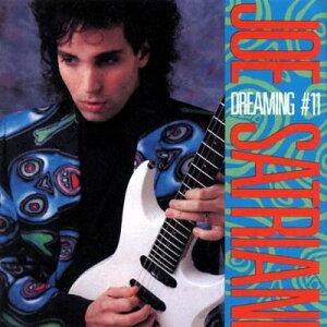 【楽天ブックスならいつでも送料無料】【輸入盤】Dreaming #11 [ Joe Satriani ]