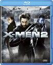 X-MEN2 【Blu-ray】 [ ヒュー・ジャックマン ]