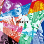 ROLLY'S ROCK THEATER〜70年代の日本のロックがROLLYに与えた偉大なる影響とその光と影〜 [ ROLLY ]