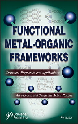 洋書, COMPUTERS & SCIENCE Functional Metal-Organic Frameworks: Structure, Properties and Applications FUNCTIONAL METAL-ORGANIC FRAME Ali Morsali