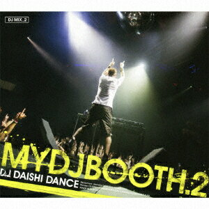 MYDJBOOTH.2 [ D.J.DAISHI DANCE ]