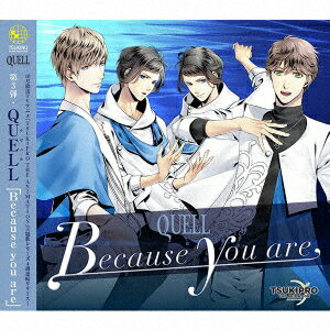 TSUKIPRO THE ANIMATION 主題歌3 QUELL「Because you are」画像