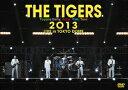 �y�y�V�u�b�N�X�Ȃ炢�'ł����������zTHE TIGERS 2013 LIVE in TOKYO DOME [ �U�E�^�C�K�[�X ]