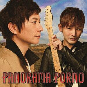 【送料無料】PANORAMA PORNO(初回限定CD+DVD)