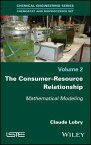 The Consumer-Resource Relationship: Mathematical Modeling CONSUMER-RESOURCE RELATIONSHIP [ Claude Lobry ]