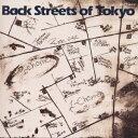 Back Streets of Tokyo [ オフコース ]